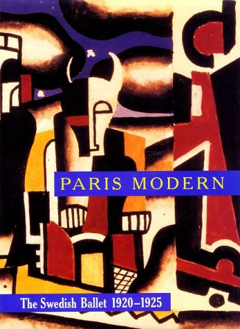 Paris Modern: The Swedish Ballet 1920-1925
