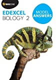 Model Answers Edexcel Biology 2 (Biology Student Workbook)