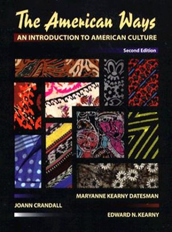 American Ways, The: An Introduction to American Culture