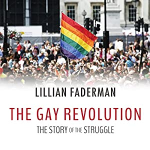 The Gay Revolution Audiobook