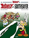 Asterix and the Soothsayer: Album #19 (The Adventures of Asterix)