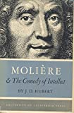 img - for Moliere & the comedy of intellect book / textbook / text book