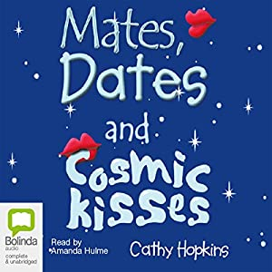 Mates, Dates, and Cosmic Kisses Audiobook