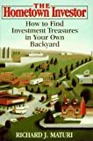 img - for The Hometown Investor: How to Find Investment Treasures in Your Own Backyard book / textbook / text book