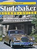 img - for Illustrated Studebaker Buyer's Guide (Illustrated Buyer's Guide) book / textbook / text book
