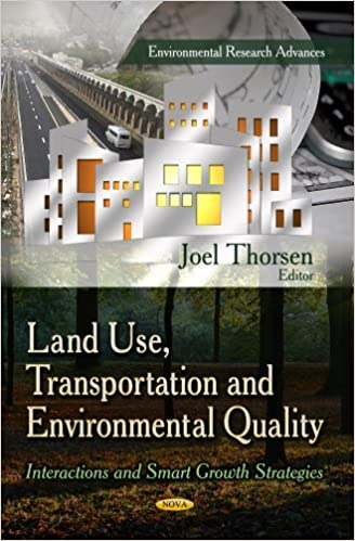 LAND USE TRANSPORTATION AND (Environmental Research Advances)