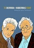 The Derrida-Habermas Reader, Lasse Thomassen, 0748622500