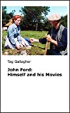 img - for John Ford, Himself and his Movies book / textbook / text book