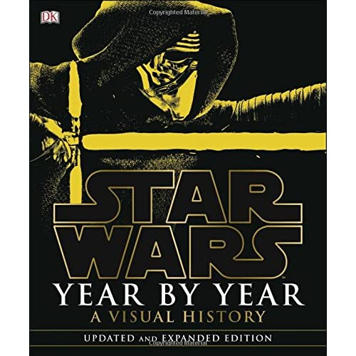 Star Wars Year by Year: A Visual History, Updated Edition (Hardcover)