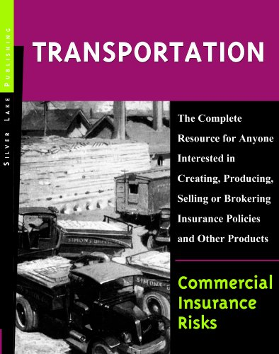 Commercial Insurance Risks: Transportation