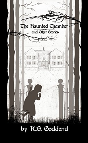 The Haunted Chamber and Other Stories