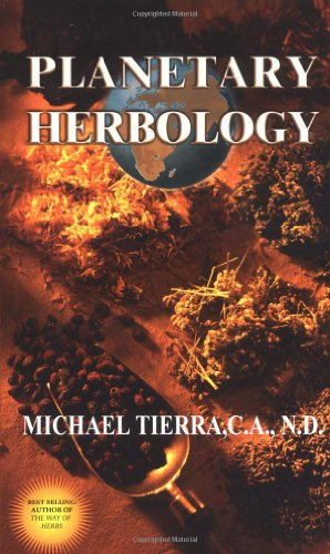 Planetary Herbology: An Integration of Western Herbs into the Traditional Chinese and Ayurvedis Systems