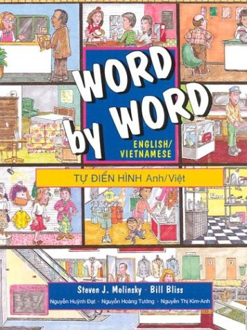 Word by Word Picture Dictionary: English Vietnamese Edition