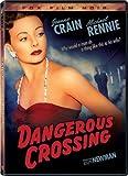 Dangerous Crossing (Fox Film Noir)