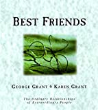 Best Friends, George Grant and Karen Grant, 1888952717
