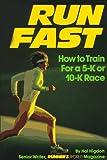 Run Fast, Hal Higdon, 0875961037