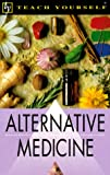 Teach Yourself Alternative Medicine, Loulou Brown, 0844200433