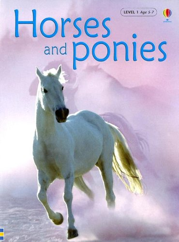 Horses And Ponies (Usbourne Beginners, Level -