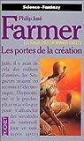La saga des hommes-dieux, tome 2 : Les portes de la création par Farmer