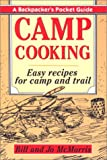 Camp Cooking, Bill McMorris and Jo McMorris, 1558210237