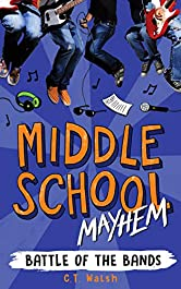 Battle of the Bands (Middle School Mayhem Book 4)