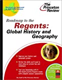 Roadmap to the Regents, Princeton Review Staff, 0375763120