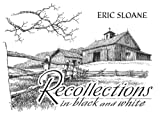 Recollections in Black and White, Eric Sloane, 0486447979