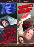 Criminally Insane/Satan's Black Wedding