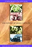 Power of Small Choices, Hilary Brand, 0819859567
