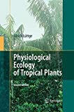 img - for Physiological Ecology of Tropical Plants by Ulrich L????ttge (2014-11-02) book / textbook / text book
