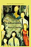 The Undesirables, Mary C. Smith, 0930773470