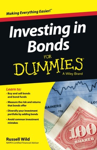 Investing in Bonds For Dummies by For Dummies