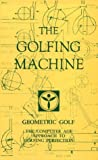The Golfing Machine 9780932890054