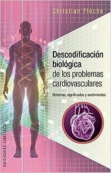 Descargar Torrent Español Descodificación Biológica Problemas Cardiovasculares PDF Gratis