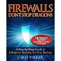 Firewalls Don't Stop Dragons: