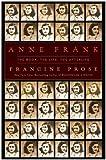 Anne Frank, Francine Prose, 0061885444
