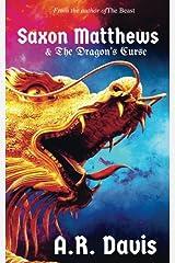 Saxon Matthews & The Dragon's Curse