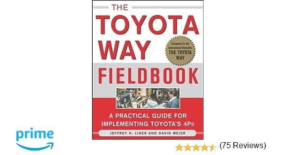 The Toyota Way Fieldbook (Business Books): Jeffrey Liker, David ...