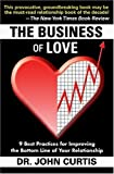 The Business of Love, John Curtis, 0977344401