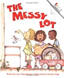 The Messy Lot, Larry Dane Brimner, 051625975X