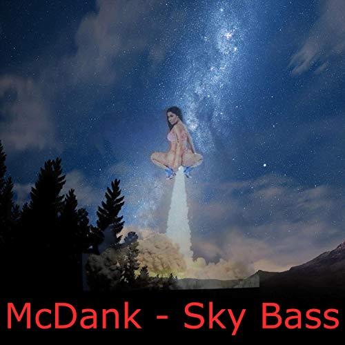 Sky Bass [Explicit]