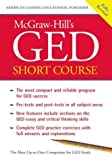 img - for McGraw-Hill's GED Short Course: The Most Compact and Reliable Program for GED Success book / textbook / text book