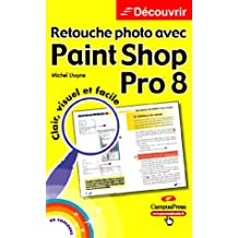 Retouche photo paint shop pro8 découvrir