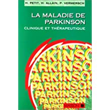 maladie de parkinson. clinique et therap.