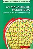 Image de La Maladie de Parkinson. Clinique et thérapeuthique
