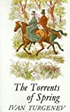 The Torrents of Spring, Ivan Turgenev, 0374526621