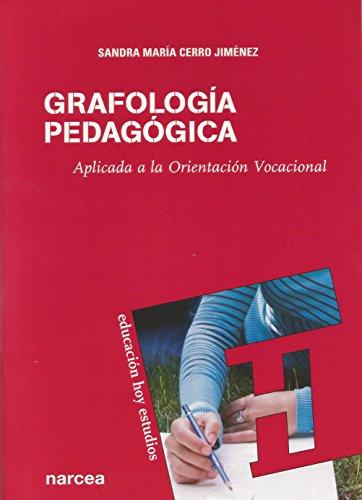 Grafología pedagógica: Aplicada a la Orientación Vocacional (Educación Hoy Estudios nº 117) (Spanish Edition)
