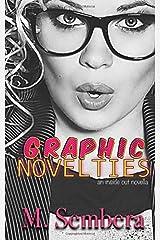 Graphic Novelties: an inside out novella Paperback