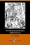The Meadow-Brook Girls under Canvas (Ill, Janet Aldridge, 1406506958