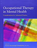 img - for Occupational Therapy in Mental Health: Considerations for Advanced Practice book / textbook / text book